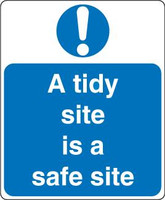 A Tidy Site Is A Safe Site