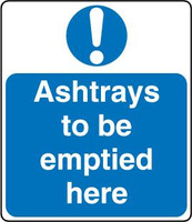 Ashtrays To Be Emptied Here