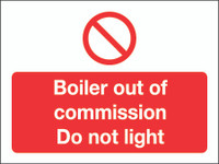 Boiler Out Of Commission Do Not Light