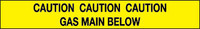Caution Gas Main Below Marker