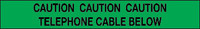 Caution Telephone Cable Below Marker