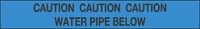 Caution Water Pipe Below Marker