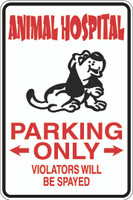 Animal Hospital Parking Only