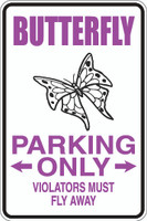 Butterfly Parking Only