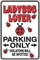 Ladybug Lover Parking Only