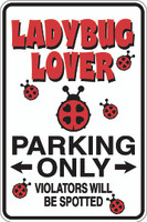 Ladybug Lover Parking Only