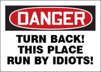Danger Turn Back!