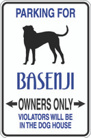 Parking For Basenji Owners Only Sign