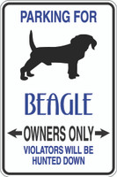 Parking For Beagle Owners Only Sign
