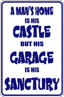 A Man's Home Is His Castle Sign