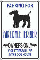 Parking For Airedale Terrier Owners Only Sign
