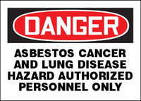 Danger Asbestos Cancer and Lung Disease Hazard Sign