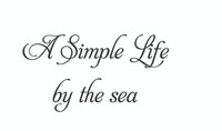 A Simple Life By The Sea. (Wall Art  Decal)