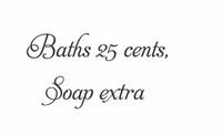 Baths 25 Cents... (Wall Art Decal)