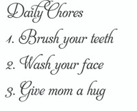 Daily Chores... (Wall Art Decal)