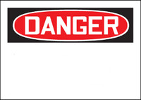 Customizable Danger Blank Safety Sign