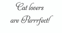 Cat Lovers Are... (Wall Art Decal)