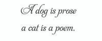 A Dog Is Prose... (Wall Art Decal)