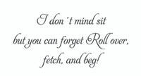 I Don't Mind... (Wall Art Decal)