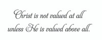 Christ Is Not... (Wall Art Decal)