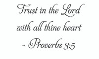 Trust In The Lord... (Wall Art Decal)