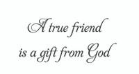 A True Friend... (Wall Art Decal)