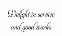 Delight In Service... (Wall Art Decal)