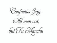 Confucius Say: All Men Eat... (Wall Art Decal)
