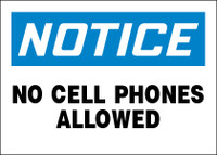 Notice No Cell Phones Allowed