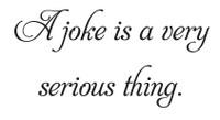 A Joke Is... (Wall Art Decal)
