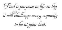 Find A Purpose... (Wall Art Decal)