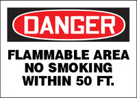 Danger Flammable Area No Smoking within 50ft Sign