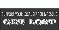 Support Your Local Search and Rescue GET LOST Bumper Sticker