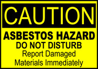 Caution Asbestos Hazard Do Not Disturb Sign