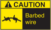 ANSI Caution Barbed Wire Vinyl Sign