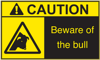 ANSI Caution Beware Of The Bull Vinyl Sign