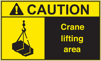 ANSI Caution Crane Lifting Area Vinyl Sign