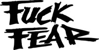 Fuck Fear Decal