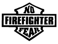 No Fear Firefighter Decal