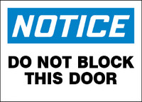 Notice Do Not Block This Door Sign