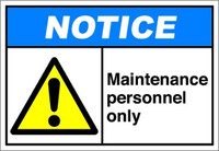 Notice Maintenance Personnel Only 1