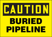 Caution Buried Pipeline