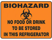 Biohazard No Food Or Drink To Be Stored in This Refrigerator Sign