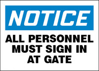 Notice All Personnel Must Sign In At Gate Plastic Sign