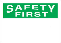 Safety First Blank Plastic Sign