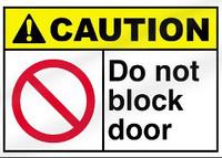 Caution - Do Not Block Door Plastic Sign