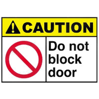 Caution Do Not Block Door