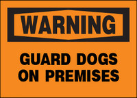 Warning Guard Dogs On Premises Aluminum Sign