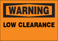 Warning Low Clearance Aluminum Sign