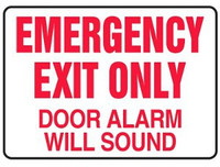 Emergency Exit Only Door Alarm Will Sound Aluminum Sign